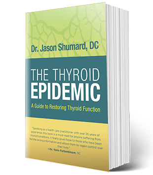 THE THYROID EPIDEMIC - Dr. Jason Shumard