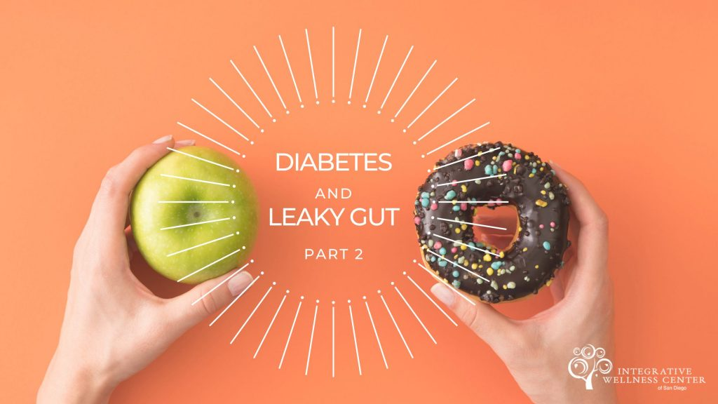 Diabetes and Leaky Guts | Part 2